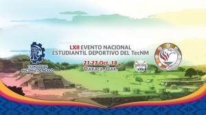 LXII Evento Nacional Estudiantil Deportivo del TecNM