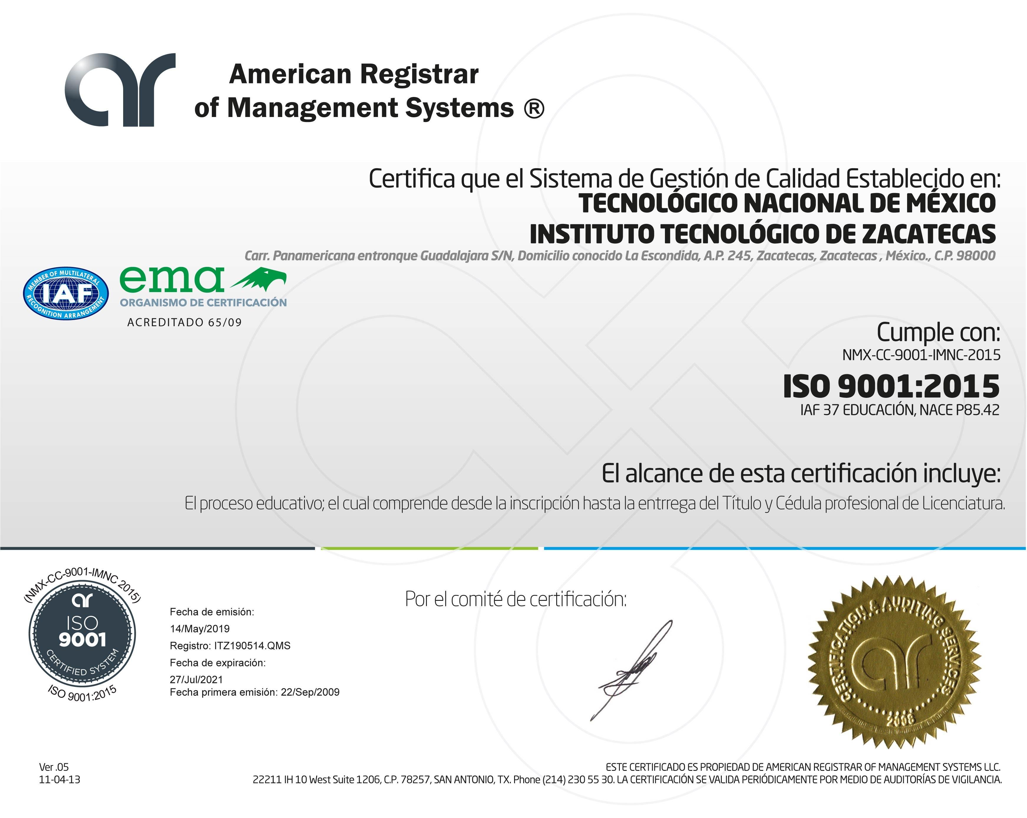 EL INSTITUTO TECNOLÓGICO DE ZACATECAS OBTIENE LA CERTIFICACIÓN DEL SISTEMA DE GESTIÓN DE CALIDAD ISO-9001:2015 NMX-CC-9001-IMNC-201